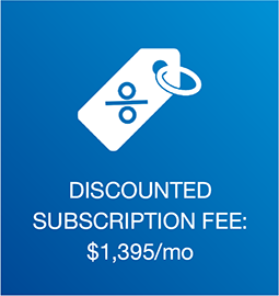 Discounted Subscription Fee: $1,395/mo